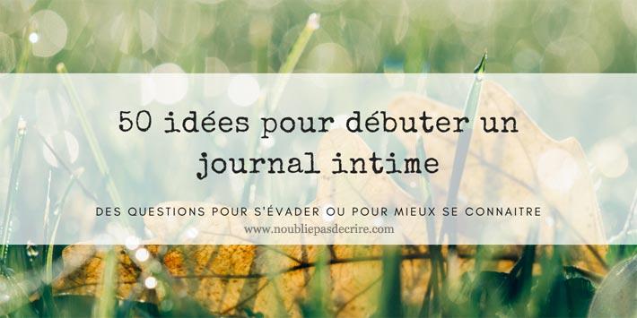 50 questions pour débuter un journal intime