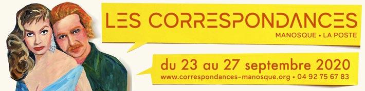 Le festival Les correspondances de Manosque en PACA aura bien lieu en 2020