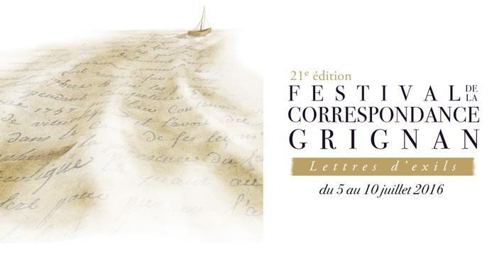 Du 5 au 10 juillet 2016 aura lieu le Festival de la Correspondance à Grignan