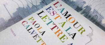 «L'Amour est à la lettre A» de Paola Calvetti