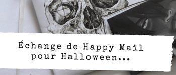 Échange de Happy Mail pour Halloween
