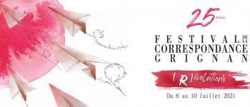 Festival de la Correspondance de Grignan 2021, cet Été c'est pour de vrai!